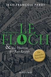 Commissaire Le Floch und das Phantom der Rue Royale - Roman
