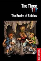 Ulf Blanck: The Three ???, The Realm of Riddles (drei Fragezeichen)