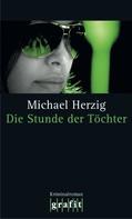 Michael Herzig: Die Stunde der Töchter ★★★★