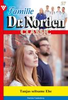 Patricia Vandenberg: Familie Dr. Norden Classic 57 – Arztroman