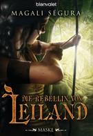 Magali Ségura: Die Rebellin von Leiland 1 ★★★★
