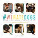 Matt Nelson: #Weratedogs
