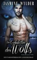 Jasmine Wylder: Die Gefährtin des Wolfs ★★★★