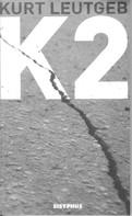 Kurt Leutgeb: K2
