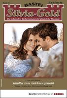 Lore von Holten: Silvia-Gold 63 - Liebesroman
