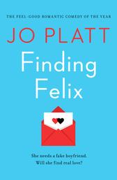 Finding Felix - The feel-good romantic comedy of the year!
