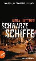 Nora Luttmer: Schwarze Schiffe ★★★★
