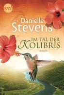 Danielle Stevens: Im Tal der Kolibris ★★★★