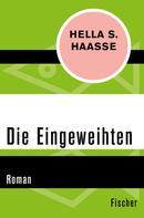 Hella S. Haasse: Die Eingeweihten