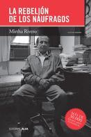 Mirtha Rivero: La rebelión de los náufragos