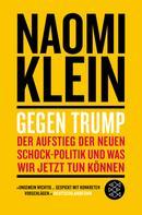 Naomi Klein: Gegen Trump ★★★