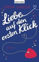 Emma Garcia: Liebe auf den ersten Klick ★★★★
