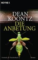 Dean Koontz: Die Anbetung ★★★★