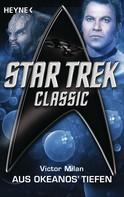 Victor Milan: Star Trek - Classic: Aus Okeanos' Tiefen ★★★★★