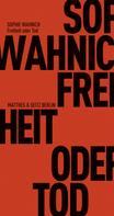 Sophie Wahnich: Freiheit oder Tod