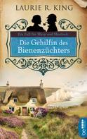 Laurie R. King: Die Gehilfin des Bienenzüchters ★★★★
