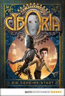 P. D. Baccalario: Cyboria - Die geheime Stadt ★★★★★