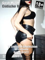 Erotikromane - Mehr Hart als Zart... Teil 21 - 10 erotische Geschichten für Erwachsene ab 18