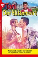 Friederike von Buchner: Toni der Hüttenwirt 227 – Heimatroman