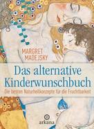 Margret Madejsky: Das alternative Kinderwunschbuch ★★★★