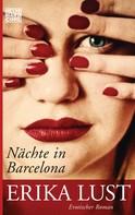 Erika Lust: Nächte in Barcelona ★★★★