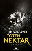 Drea Summer: Totennektar