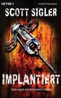 Scott Sigler: Implantiert ★★★★