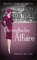 Andrea Instone: Die englische Affaire ★★★★★