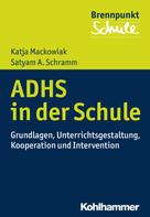 Katja Mackowiak: ADHS und Schule ★★★★