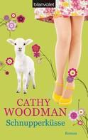 Cathy Woodman: Schnupperküsse ★★★★