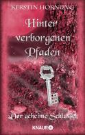 Kerstin Hornung: Hinter verborgenen Pfaden ★★★★