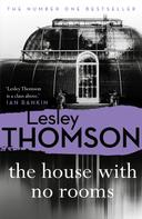 Lesley Thomson: The House With No Rooms