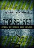 Roland Steinmetz: Spiel zwischen den Welten ★★★