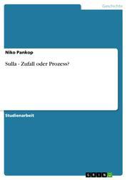 Sulla - Zufall oder Prozess?