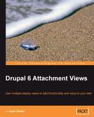 J. Ayen Green: Drupal 6 Attachment Views
