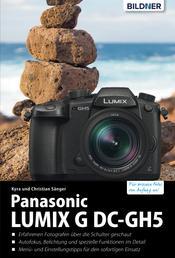 Panasonic GH5 - Für bessere Fotos von Anfang an!
