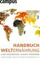 Lioba Weingärtner: Handbuch Welternährung