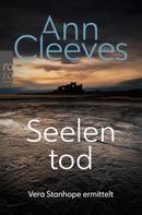 Ann Cleeves: Seelentod ★★★★