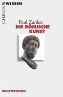 Paul Zanker: Die römische Kunst