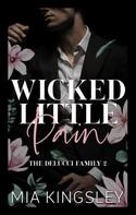 Mia Kingsley: Wicked Little Pain ★★★★★