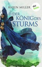 Der König des Sturms: Die Chroniken von Lur - Band 2 - Roman