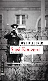 Stasi-Konzern - Tom Sydows sechster Fall