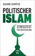 Susanne Schröter: Politischer Islam
