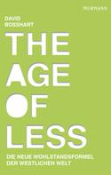 David Bosshart: The Age of Less