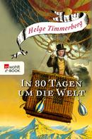 Helge Timmerberg: In 80 Tagen um die Welt ★★★★
