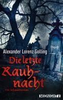 Alexander Lorenz Golling: Die letzte Rauhnacht ★★★