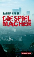 Sabina Naber: Die Spielmacher ★★★★