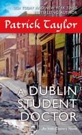 Patrick Taylor: A Dublin Student Doctor