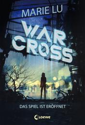 Warcross (Band 1) - Das Spiel ist eröffnet - eSport-Roman