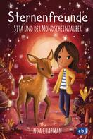 Linda Chapman: Sternenfreunde - Sita und der Mondscheinzauber ★★★★★
